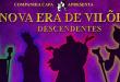 A Nova Era de Vilões Descendentes – Teatro dos Grandes Atores