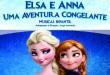 Elsa e Anna, Uma Aventura Congelante – Teatro Brigitte Blair