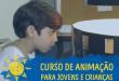 Curso de Animação – Anima Mundi